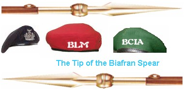 BLM: Biafra Liberation Movement - The Tip of the Biafran Spear